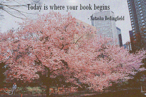 Today Is Where Your Book Begins